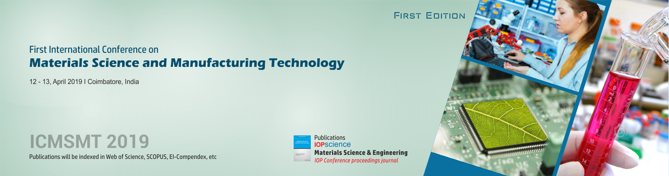 First International Conference on Materials Science and